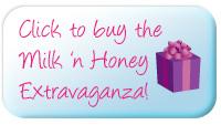 Click to buy the Milk 'n Honey Extravaganza