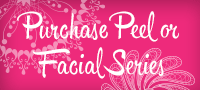 Purchase Peel or Facial Series